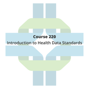 "The Openhie blue and green ribbon is in the background with ""Course 220 Introduction to health data standards"" is written overtop."
